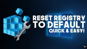 reset windows registry