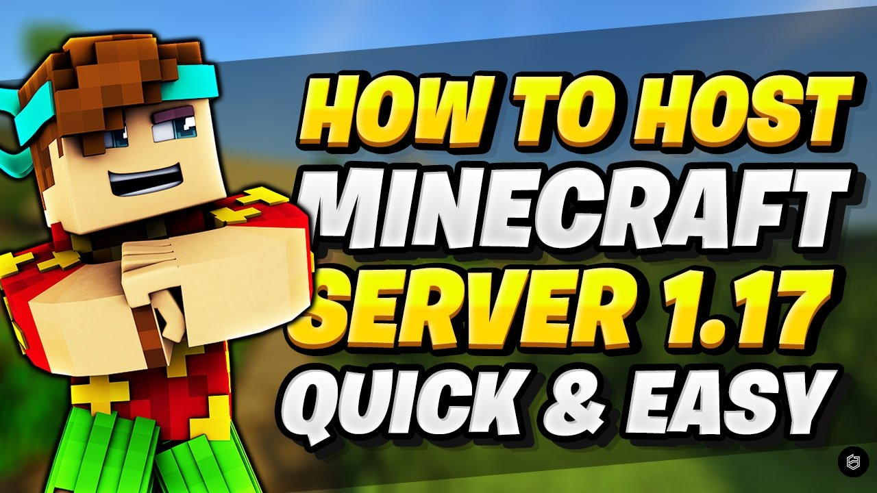 how to make minecraft 1.17 server